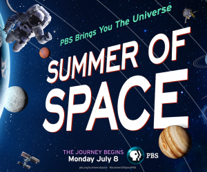 PBS' Summer of Space Goes into Overdrive in July