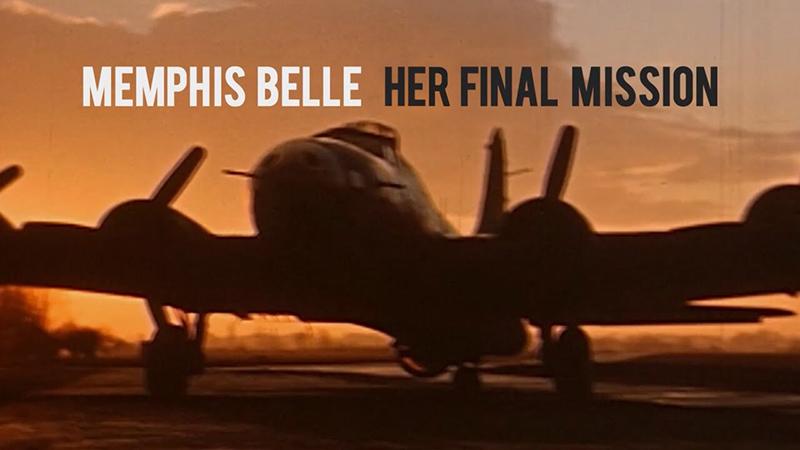 Memphis Belle: Her Final Mission
