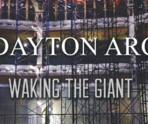 Dayton Arcade Week – Library Exhibit, Virtual Screening & Documentary Premiere