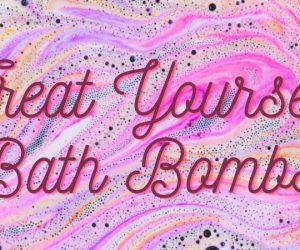 Treat Yourself Bath Bombs